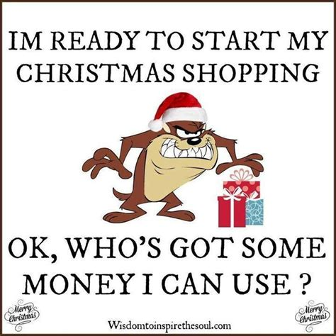Christmas Shopping Meme - i am ready to start christmas shopping who has money for