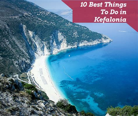 best places in kefalonia 10 things to do in kefalonia greece guidora