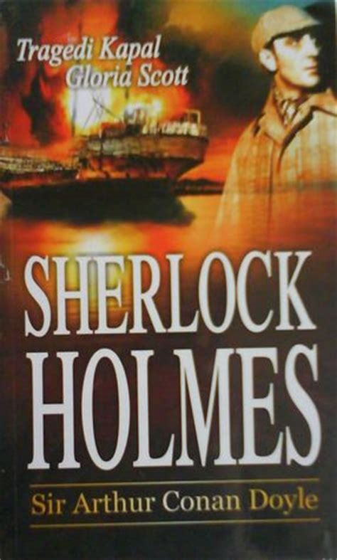 sherlock tragedi kapal gloria by arthur conan doyle reviews discussion
