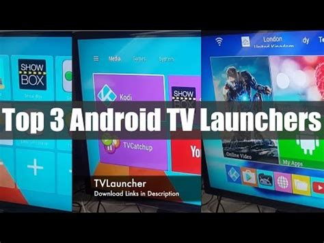 android tv box launcher universal android launcher great looking and works on all android devices june 2017
