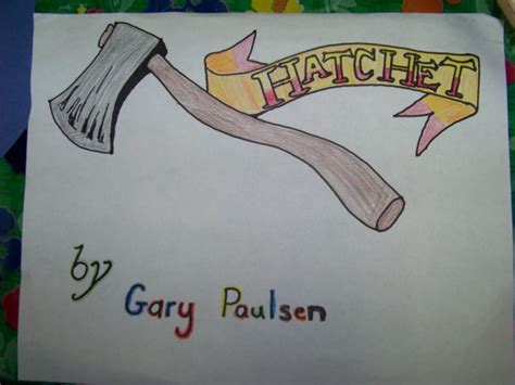 pictures of the book hatchet achille schools quot hatchet quot by gary paulsen