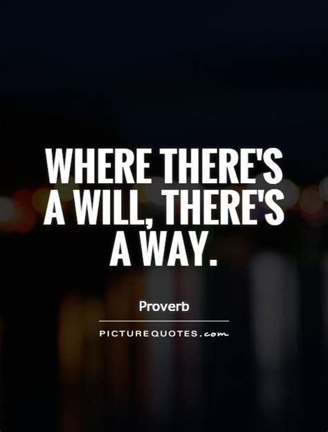 where there s a will there s a way picture quotes