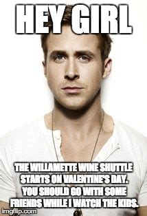 Hey Girl Meme Maker - ryan gosling meme imgflip