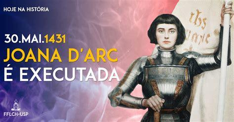 Joana d'Arc é executada pela Igreja Católica