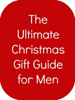 christmas gift guide christmas gifts for men