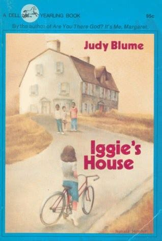 Iggies House Book Report by Iggie S House By Judy Blume Reviews Discussion Bookclubs Lists