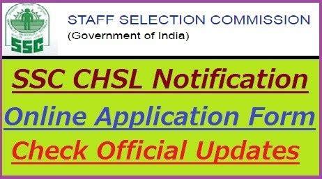 ssc chsl notification   application form eligibility criteria check