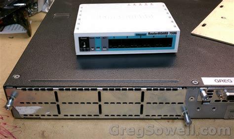 Router Mikrotik Cisco Cisco 2600 Mikrotik Rb750 Greg Sowell Consulting