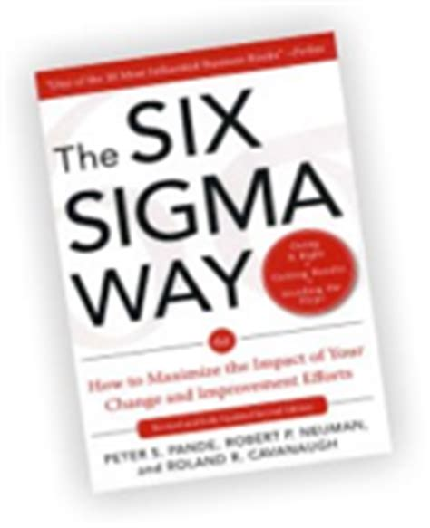 Buku The Six Sigma Way six sigma s truths lessons learned and potential