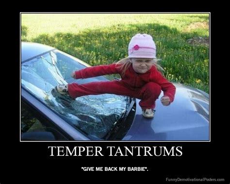 Tantrum Meme - temper tantrum funny quotes quotesgram