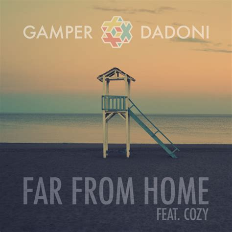 ger dadoni far from home feat cozy out now by