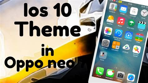 themes for oppo neo 5 hindi ios theme apply in oppo neo 7 all oppo users