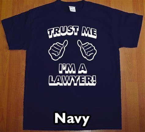T Shirt I M A Lawyer 2ndmc trust me i m a lawyer t shirt mens school ebay