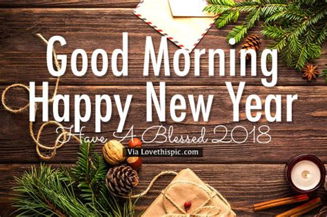 good morning happy  year   blessed  pictures   images  facebook
