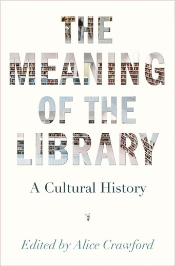 our cosmic habitat princeton science library books a ed the meaning of the library a cultural