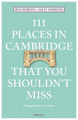 111 places in iceland that you shouldn t miss 111 places in that you must not miss books 111 places in cambridge that you shouldn t miss by