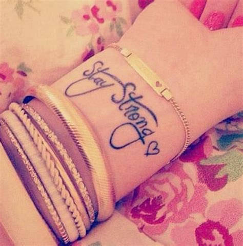 stay strong wrist tattoos stay strong best design ideas