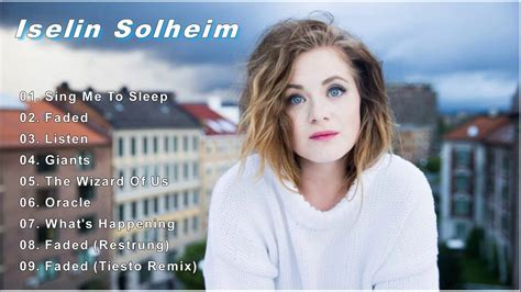 faded alan warker iselin solheim 04 58 the very best of iselin solheim 2016 iselin solheim