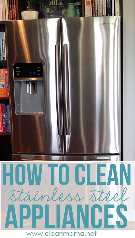 how to clean stainless steel appliances har com