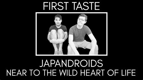 near to the wild first taste japandroids near to the wild heart of life album reaction discussion youtube