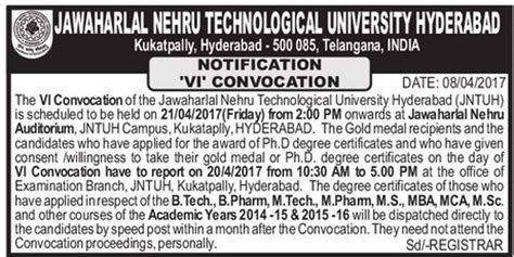 Mba Jntuh Results 2015 by Jntuh Vi Convocation Is Scheduled To Be Held On 21 04 2017