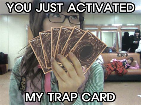 You Ve Activated My Trap Card Meme - my trap card pictures to pin on pinterest pinsdaddy