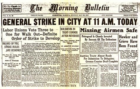 Winnipeg General Strike 1919 Essay by Source Newspaper Here A Newspaper Reports The Winnipeg General Strike To The 30 000