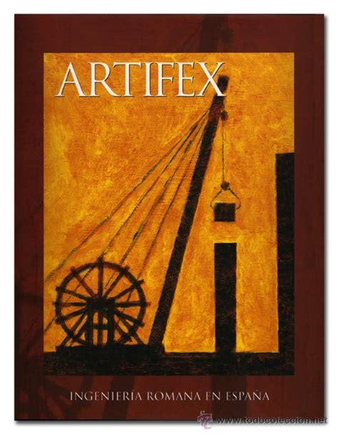 libro espaa romana roman artifex ingenieria romana en espa 241 a excelente comprar en todocoleccion 15646356