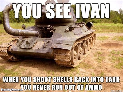 Ivan Meme - unlimited ammo you see ivan know your meme