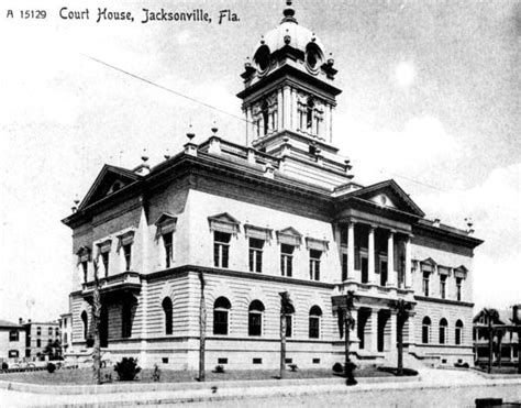 Duval County Florida Court Records Florida Memory Duval County Courthouse Jacksonville