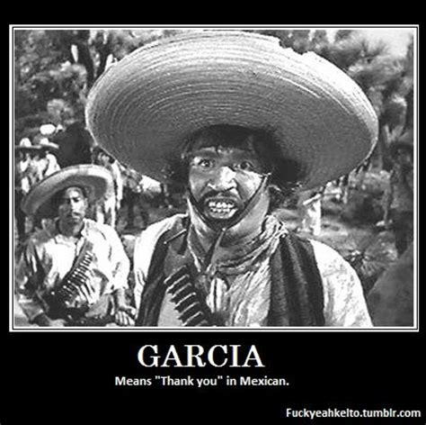 """garcia means """"thank you""""   know your meme"""