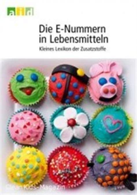 E Nummern Liste Motorrad by Die E Nummern In Lebensmitteln Kleines Lexikon Der