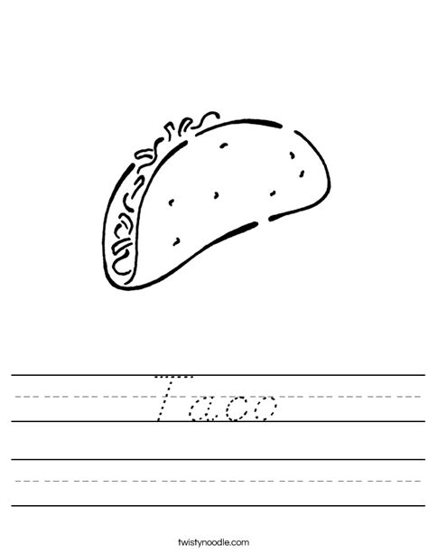 Taco Worksheet   D'Nealian   Twisty Noodle