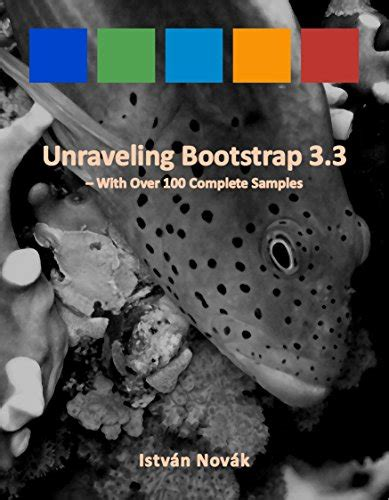 unraveling the washington web books unraveling bootstrap 3 3 with 100 complete sles