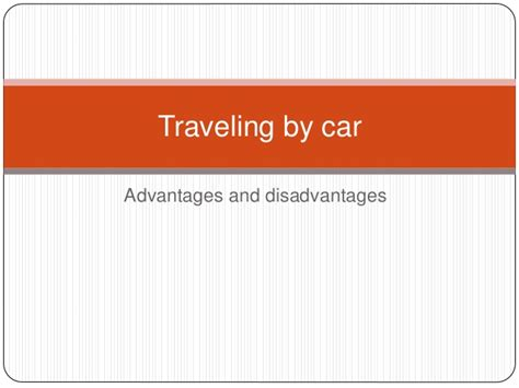 Owning A Car Advantages And Disadvantages Essay by Advantages And Disadvantages Of Travelling By Essay Lifehacked1st