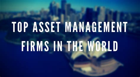 Asset Management Search Firms Best Wealth Management Firms In World Best Asset Management Firms