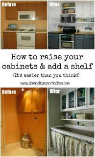 how to raise your cabinets add a shelf domestic