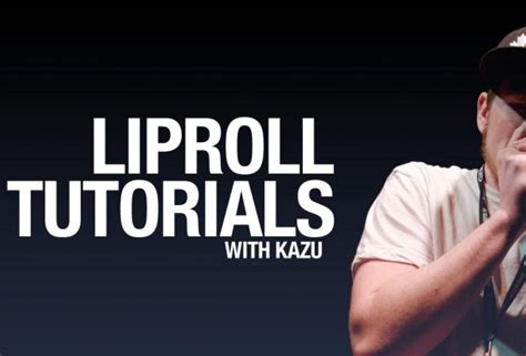 tutorial beatbox lip roll lip roll tutorials with kazu human beatbox