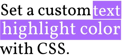 css text background color code it pretty set a custom text highlight color with css
