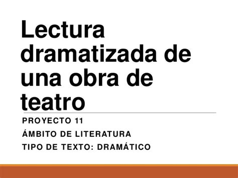 obra de teatro en espanol lectura dramatizada de una obra de teatro