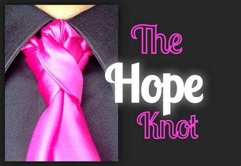 The Hope Knot: how to tie a tie   How to tie necktie knots