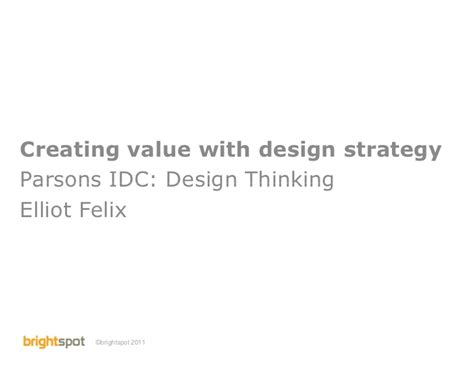 layout strategy slideshare elliot felix creating value with design strategy