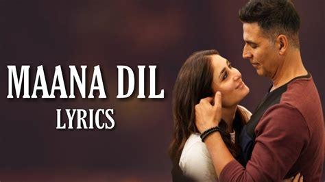 maana dil lyrics lyricshost