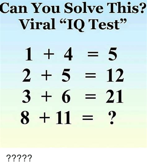 viral test you solve this viral iq test can 8 11 meme on me me