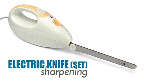 sharpening electric knife blades electric knife set sharpening sharpening services