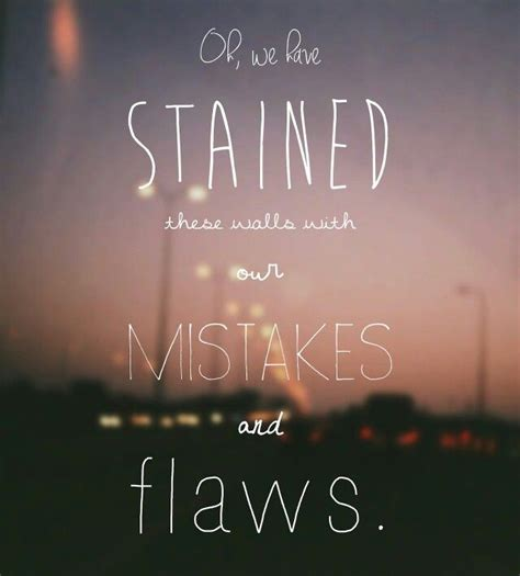bastille flaws lyrics bastille lyric quotes quotesgram