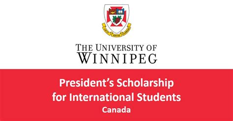 Us Mba Scholarships For International Students by Of Winnipeg President S Undergraduate And