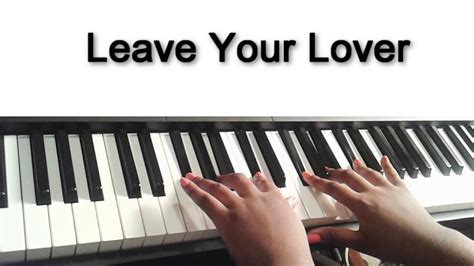 sam smith leave your lover chords quot leave your lover quot sam smith piano tutorial w visual