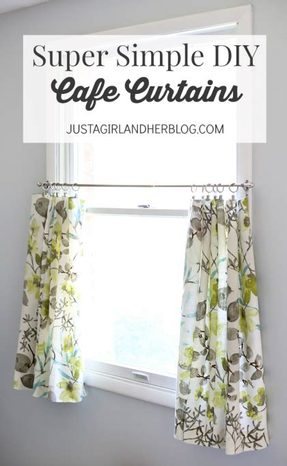 How To Make Cafe Curtains For Kitchen Simple Diy Cafe Curtains Just A And