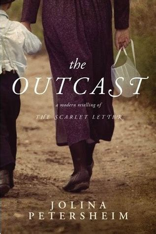the a modern day retelling of books the outcast a modern retelling of the scarlet letter by
